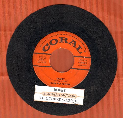McNair, Barbara - Bobby/Till There Was You (with juke box label) - VG6/ - 45 rpm Records