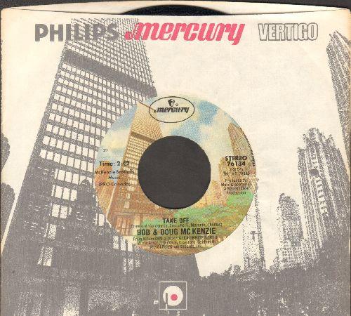 McKenzie, Bob & Doug - Take Off/Elron McKenzie (MINT condition with Mercury company sleeve) - EX8/ - 45 rpm Records