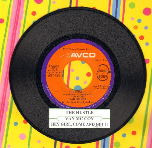 McCoy, Van - The Hustle/Hey Girl Come And Get It (with juke box label) - NM9/ - 45 rpm Records