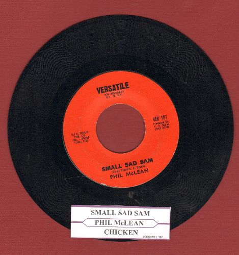 McLean, Phil - Small Sad Sam/Chicken (with jukebox label) - NM9/ - 45 rpm Records