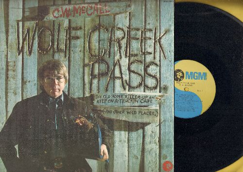 McCall, C. W. - Wolf Creek Pass: I've Trucked All Over This Land, Four Wheel Drive, Old Home Filler-Up An' Keep On A-Truckin' Café (vinyl STEREO LP record) - NM9/VG7 - LP Records