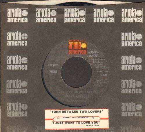 MacGregor, Mary - Torn Between Two Lovers/I Just Want To Lovew You (with juke box label and company sleeve) - NM9/ - 45 rpm Records