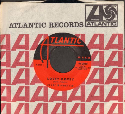 McPhatter, Clyde - Lovey Dovey/My Island Of Dreams (with Atlantic company sleeve) - EX8/ - 45 rpm Records