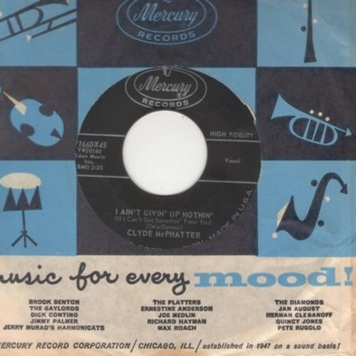McPhatter, Clyde - I Ain't Givin' Up Nothin'/Ta-Ta (with vintage Mercury company sleeve) - EX8/ - 45 rpm Records
