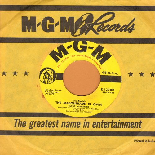 McPhatter, Clyde - The Masquerade Is Over/I Told Myself A Lie (MINT condition with MGM company sleeve) - M10/ - 45 rpm Records