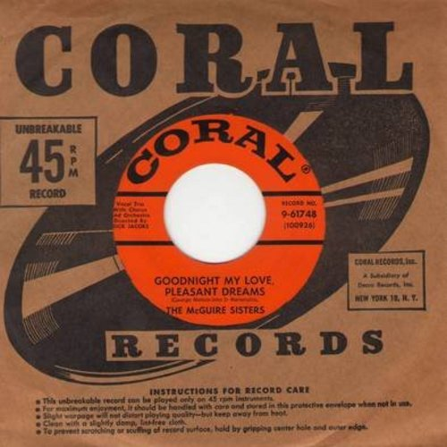 McGuire Sisters - Goodnight My Love, Pleasant Dreams (ENCHANTING version of the R&B Classic!)/Mommy (with vintage Coral company sleeve) - EX8/ - 45 rpm Records