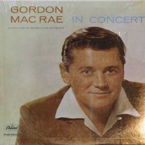 MacRae, Gordon - Gordon MacRae In Concert: So In Love, Ol' Man River, Summertime, Stranger In Paradise, Danny Boy (Vinyl MONO LP record, SEALED, never opened!) - SEALED/SEALED - LP Records