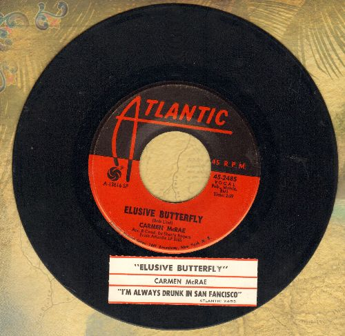 McRae, Carmen - Elusive Butterfly/I'm Always Drunk In San Francisco (with juke box label) - NM9/ - 45 rpm Records