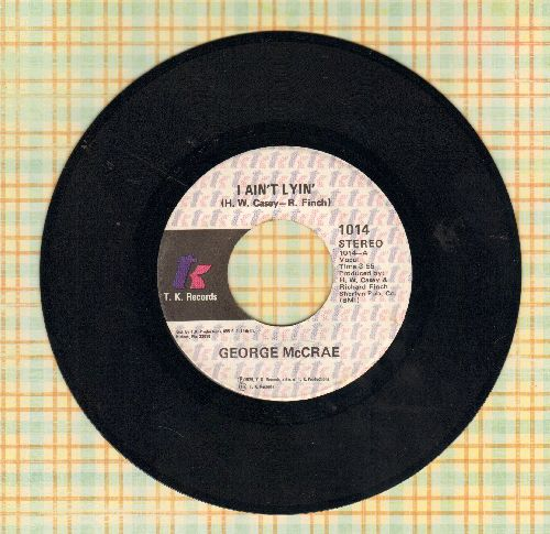 McCrae, George - I Ain't Lyin'/You Got To Know  - NM9/ - 45 rpm Records
