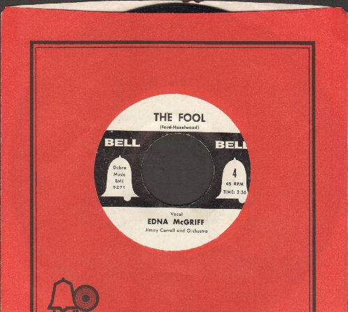 McGriff, Edna - The Fool/Born To Be With You (DJ advance pressing with Bell company sleeve) - EX8/ - 45 rpm Records