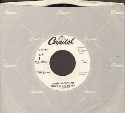 McVicker, Dana - Rock-A-Bye Heart (double-A-sided DJ advance pressing with Capitol company sleeve) - NM9/ - 45 rpm Records