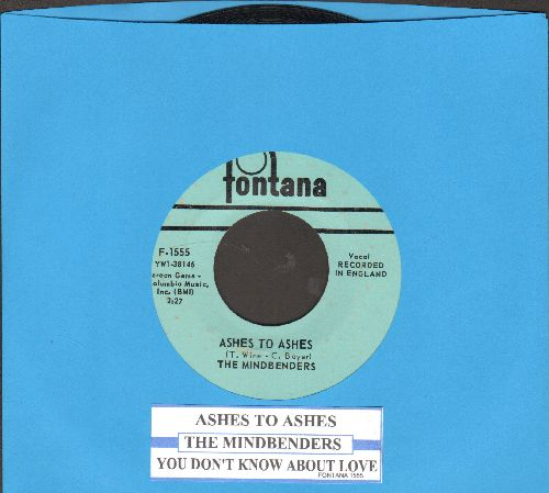 Mindbenders - Ashes To Ashes/You Don't Know About Love (with juke box label) - EX8/ - 45 rpm Records