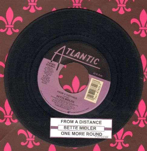 Midler, Bette - From A Distance/One More Round (with juke box label) - EX8/ - 45 rpm Records