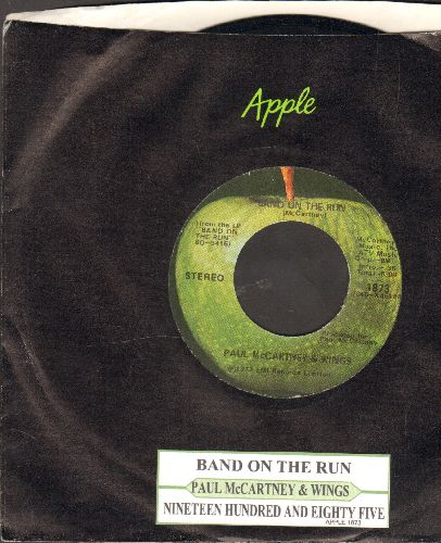 McCartney, Paul & Wings - Band On The Run/Nineteen Hundred And Eighty Five (with juke box label) - EX8/ - 45 rpm Records