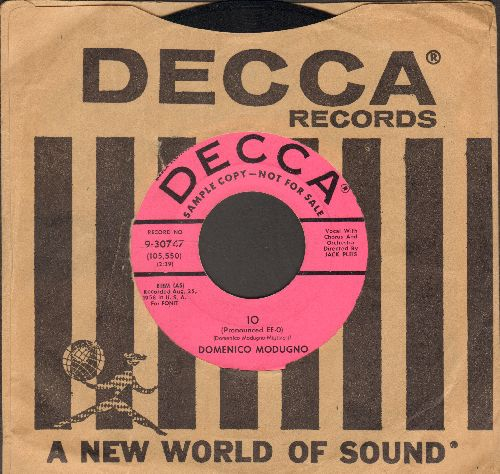 Modugno, Domenico - Io/Stay Here With Me (Resta Cu 'Mme)(DJ advance pressing with vintage Decca company sleeve) - NM9/ - 45 rpm Records