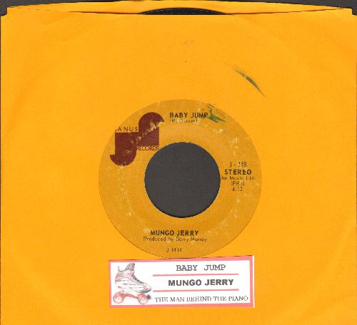 Mungo Jerry - Baby Jump/The Man Behind The Piano (with juke box label) - EX8/ - 45 rpm Records
