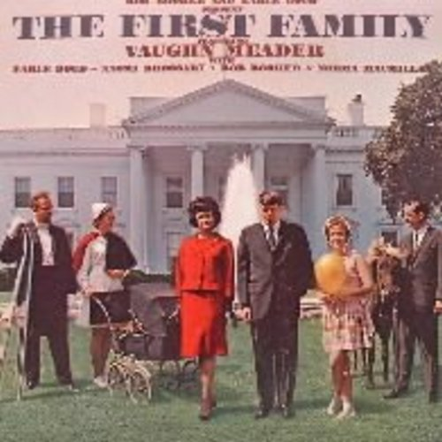 Meader, Vaughn and others - The First Family: Parody of JFK Presidency, a comedy smash! Original first issue of million selling album! - NM9/NM9 - LP Records