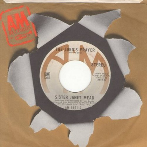 Sister Janet Mead - The Lord's Prayer/Brother Sun And Sister Moon (with A&M company sleeve) - EX8/ - 45 rpm Records