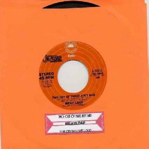 Meat Loaf - Two Out Of Three Ain't Bad/For Crying Out Loud (1977 first issue with juke box label) - EX8/ - 45 rpm Records