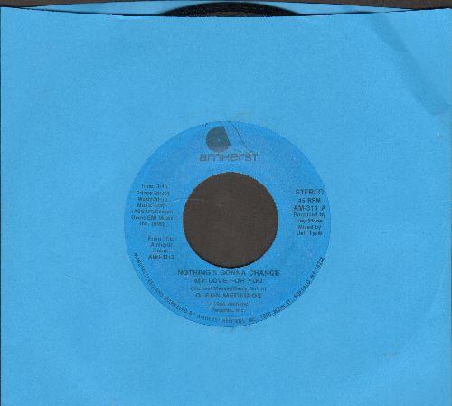 Medeiros, Glenn - Nothing's Gonna Change My Love For You/Nothing's Gonna Change My Love For You (Instrumental Mix) - NM9/ - 45 rpm Records