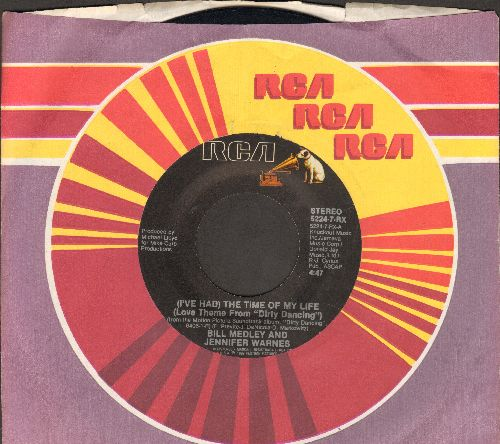 Medley, Bill & Jennifer Warnes - I've Had The Time Of My Life (Oscar Winning Song from film -Dirty Dancing-)/Love Is Strange (by Mickey & Sylvia on flip-side) (with RCA company sleeve) - EX8/ - 45 rpm Records