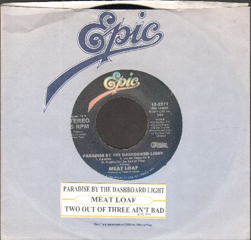 Meat Loaf - Paradise By The Dashboar Light/Two Out Of Three Ain't Bad (with juke box label and Epic company sleeve) - NM9/ - 45 rpm Records