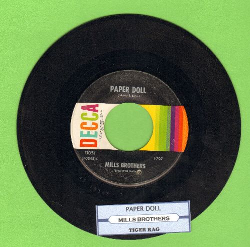 Mills Brothers - Paper Doll/I'll Be Around (multi-color 1960s pressing pressing with juke box label) (bb) - EX8/ - 45 rpm Records