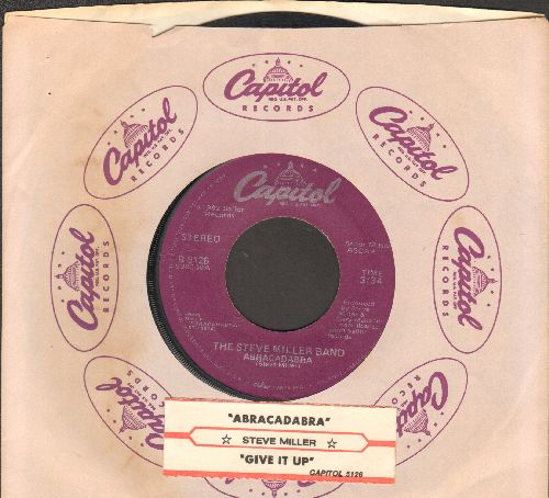 Miller, Steve - Abracadabra/Give It Up (with Capitol company sleeve) - EX8/ - 45 rpm Records