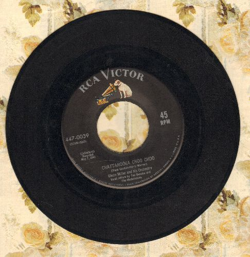Miller, Glenn & His Orchestra - Chattanooga Choo Choo/(I've Got A Gal In) Kalamazoo  - VG7/ - 45 rpm Records