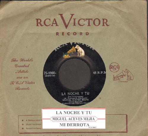 Mejia, Miguel Aceves - La Noche Y Tu/Mi Derrota (RARE Mexican Pressing with vintage RCA company sleeve) - EX8/ - 45 rpm Records