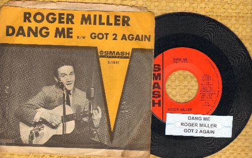 Miller, Roger - Dang Me/Got 2 Again (with picture sleee and juke box label) - EX8/EX8 - 45 rpm Records
