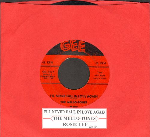 Mello-Tones - Rosie Lee/I'll Never Fall In Love Again (with juke box label) - VG7/ - 45 rpm Records