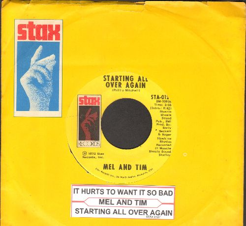 Mel & Tim - Starting All Over Again/It Hurts To Want It So Bad (with Stax company sleeve and juke box label) - EX8/ - 45 rpm Records
