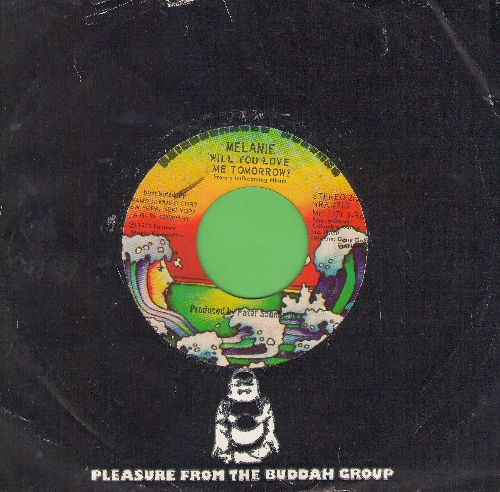 Melanie - Will You Love Me Tomorrow?/Here I Am  (with Buddah company sleeve) - EX8/ - 45 rpm Records