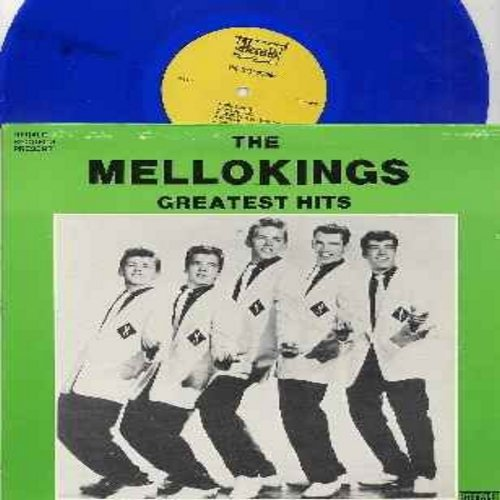 Mello Kings - The Mellokings Greatest Hits: Tonite Tonite, She's Real Cool, Do Baby Do, Chapel On The Hill, Thrill Me, Valerie, Baby Tell Me, Chip Chip, Penny, I Promise (BLUE vinyl LP record, re-issue of vintage recordings) - NM9/EX8 - LP Records