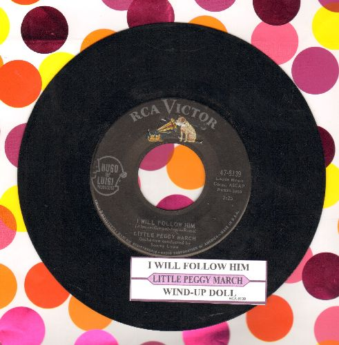 March, Little Peggy - I Will Follow Him (featured in film -Sister Act-)/Wind-Up Doll (with RCA company sleeve and juke box label) - VG7/ - 45 rpm Records