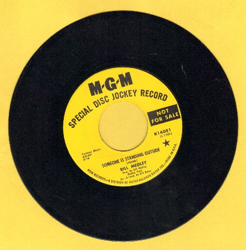 Medley, Bill - Somone Is Standing Outside/Reaching Back (DJ advance pressing) - NM9/ - 45 rpm Records