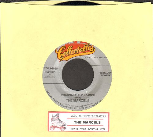 Marcels - I Wanna Be A Leader/Never Stop Loving You (re-issue with juke box label) - M10/ - 45 rpm Records