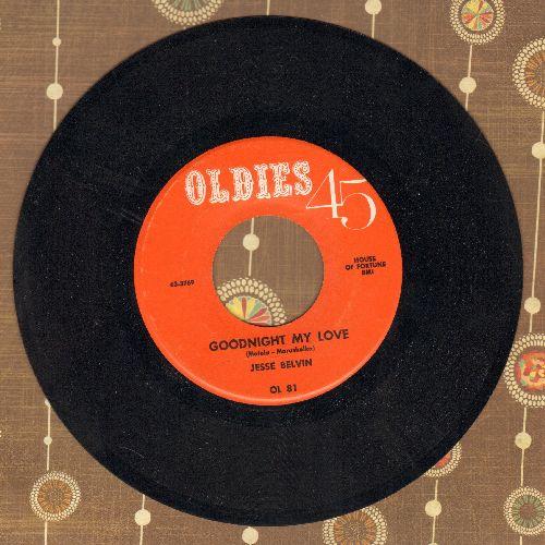 Belvin, Jesse - Goodnight My Love/Senorita (double-hit re-issue) - NM9/ - 45 rpm Records