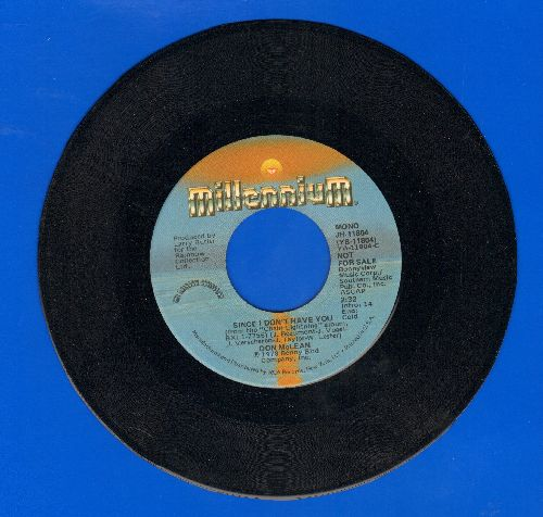 McLean, Don - Since I Don't Have You (double-A-sided DJ advance pressing) - M10/ - 45 rpm Records