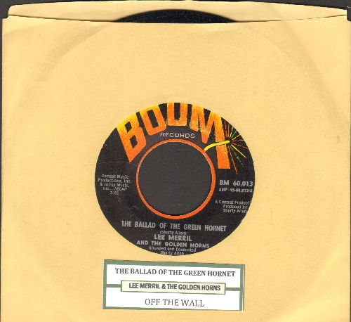 Merril, Lee & The Golden Horns - The Ballad Of The Green Hornet/Off The Wall (with juke box label) - EX8/ - 45 rpm Records