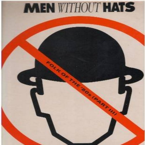 Men Without Hats - Folk Of The '80s (Part III): Eurotheme, Messiahs Die Young, No Dancing, Unsatisfaction, Where Do The Boys Go? (Vinyl LP record) - NM9/EX8 - LP Records