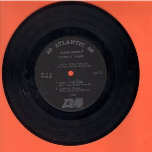 Mendes, Sergio - Favorite Things: I Say A Little Prayer/Comin' Home Baby/A Banda/Tempo Felia/Ponteio (7 inch 33 rpm record, small spindle hole) - EX8/ - 45 rpm Records