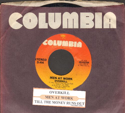 Men At Work - Overkill/Till The Money Runs Out (with juke box label and Columbia company sleeve) - NM9/ - 45 rpm Records