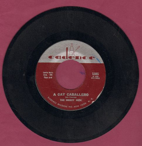 Merry Men - A Gay Caballero/San Gada - NM9/ - 45 rpm Records