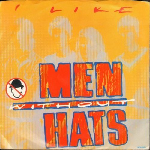 Men Without Hats - I Like (double-A-sided DJ pressing with picture sleeve) - NM9/EX8 - 45 rpm Records