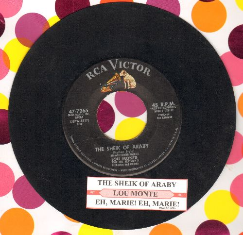 Monte, Lou - The Sheik Of Araby (Italian Style)/Eh, Marie! Eh, Marie! (with juke box label) - VG7/ - 45 rpm Records