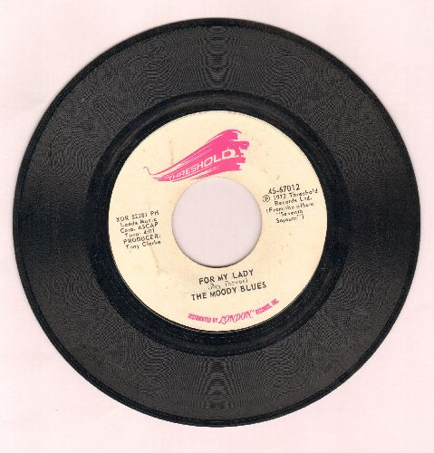 Moody Blues - For My Lady/I'm Just A Singer (In A Rock And Roll Band) - VG7/ - 45 rpm Records