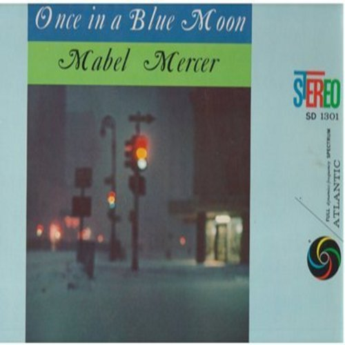 Mercer, Mabel - Once In A Blue Moon: Whenever Winds Blow, Isn't He Adorable, If You Leave Paris, Sail Away, If Love Were All (Vinyl STEREO LP record, re-issue of vintage recordings) - M10/NM9 - LP Records