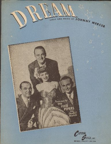 Mercer, Johnny - Dream - Vintage 1945 SHEET MUSIC for the song recorded by The Pied Pipers (This is SHEET MUSIC, not any other kind of media) - EX8/ - Sheet Music